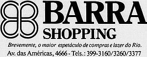 Barra Shopping -  The name eventually given to the structure, three months after its grand opening.