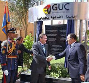 German University in Cairo - The inauguration ceremony of the GUC in 2005, attended by then-president Hosni Mubarak and German Chancellor Gerhard Schröder.