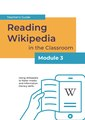 Reading Wikipedia in the Classroom - Teacher's Guide Module 3 (English).pdf