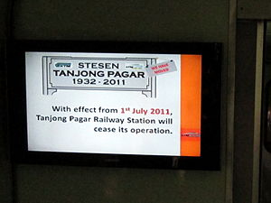 Tanjong Pagar railway station - A notice of the cessation of operations at the Tanjong Pagar train station displayed on board a train from Kuala Lumpur to Singapore (Tanjong Pagar) on 26 June 2011, during the last week of the station's operations.