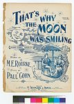 That's why the moon was smiling (NYPL Hades-464315-1166089).jpg