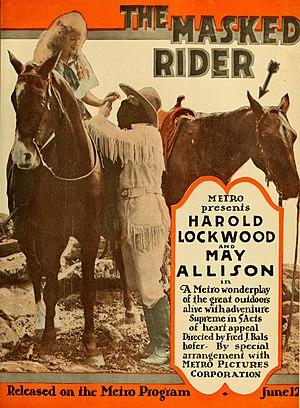 Harold Lockwood - Image: The Masked Rider