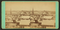This is a view of Portland, from Robert N. Dennis collection of stereoscopic views.png