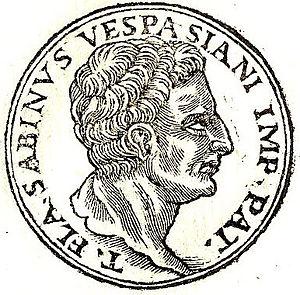 """Titus Flavius Sabinus (father of Vespasian) - Titus Flavius Sabinus from """"Promptuarii Iconum Insigniorum """""""