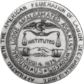 Amalgamated Association of Iron and Steel Workers emblem before the union added tin workers to the union in 1900.png