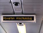 """Anzeige """"Abwarten Anschlusszug"""".JPG"""