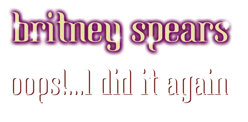 800px-Britney_Spears_-_Oops%21..._I_Did_It_Again_Album_Logo.png