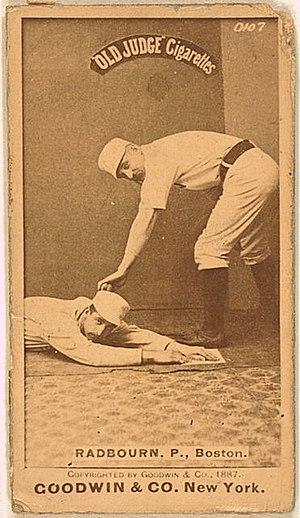 Charles Radbourn - Radbourn on an 1887–1890 Goodwin & Company baseball card (Old Judge (N172)).