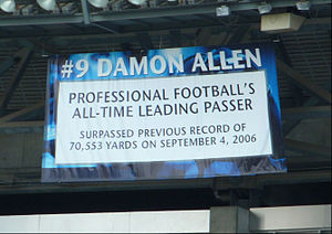 Damon Allen - A banner hangs in the Rogers Centre to commemorate Allen breaking the All-Time Pro-Football Passing Record in 2006.