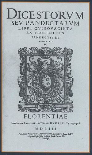 Lawrence Torrentinus - Title page of Digestorum seu Pandectarum, etc. Printed by Lawrence Torrentinus (Florence 1553).