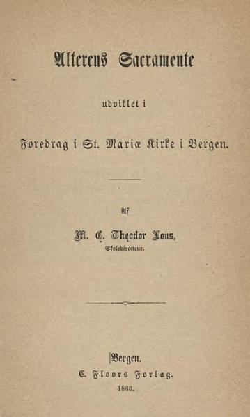 File:Foredrag i St Mariæ Kirke - Alterens Sacramente.djvu