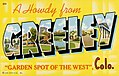 """Greeley CO - A Howdy from Greeley, Colo. """"Garden Spot of the West"""" (NBY 430557).jpg"""