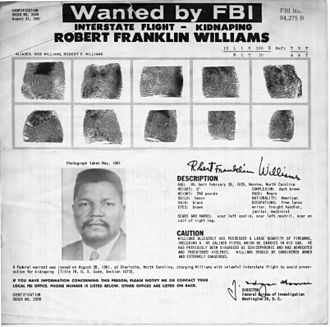 Robert F. Williams - The FBI's wanted poster alerted people to an armed kidnapper.