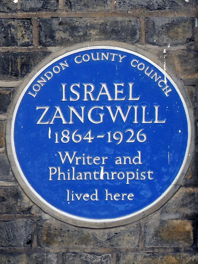Israel Zangwill blue plaque - Israel Zangwill (1864-1926), writer and philanthropist, lived here.