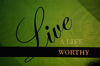 Live a Life Worthy of the Calling.jpg