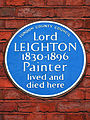 Lord LEIGHTON 1830-1896 Painter lived and died here.jpg