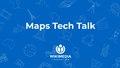 Maps Tech Talk.pdf