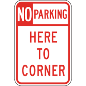 Road signs in the United States - Image: No parking here to corner r 2