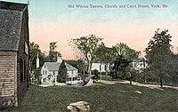 Old Wilcox Tavern, Church & Courthouse, York, ME.jpg