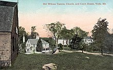 Old Wilcox Tavern, Church & Courthouse, York, ME.jpg