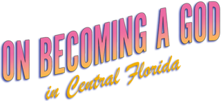 <i>On Becoming a God in Central Florida</i> 2019 American dark comedy television series