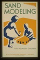 Sand modeling for younger children-WPA recreation project, Dist. No. 2 LCCN98509005.tif
