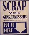 Scrap Makes Guns, Tanks, Ships. Put it Here - NARA - 533955.tif