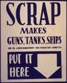 Scrap Makes Guns, Tanks, Ships. Put it Here - NARA - 533955.tif
