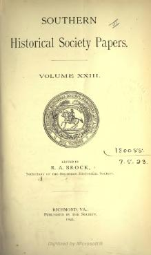 Southern Historical Society Papers volume 23.djvu