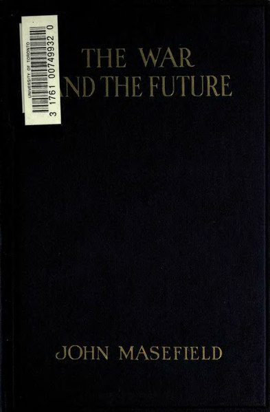 File:The War and the Future (Masefield, 1918).djvu