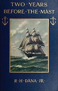 <i>Two Years Before the Mast</i> 1840 sea voyage memoir by Richard Henry Dana, Jr.