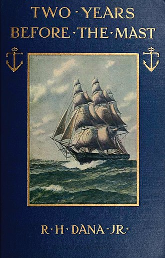 Two Years Before the Mast - 1911 Houghton Mifflin Edition