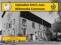Uitleg fotos uploaden naar Wikimedia Commons-OBTheek5-Rijen OJ 17052016.pdf