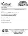 Baltic security, NATO enlargement and defense reform- the challenges of overcommitments and overlaps (IA balticsecurityna109459782).pdf