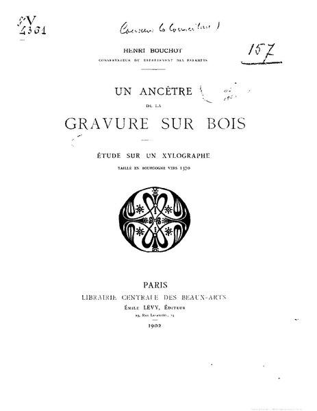 File:Bouchot, Henri (1902) Un ancêtre de la gravure sur bois - étude sur un xylographe taillé en Bourgogne vers 1370.pdf