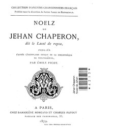 Jehan Chaperon: Noelz de Jehan Chaperon, dit le Lassé de repos