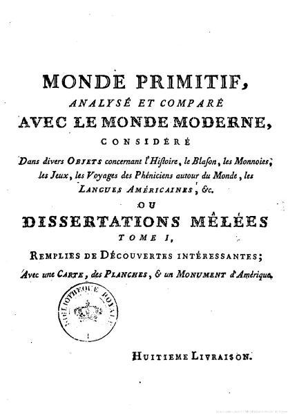 File:Court de Gébelin - Monde primitif analysé et comparé avec le monde moderne, 8e livraison.djvu