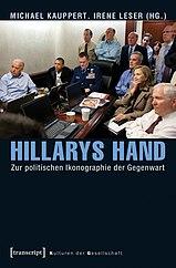 Cover Hillarys Hand - Zur politischen Ikongraphie der Gegenwart.jpg