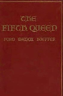 <i>The Fifth Queen</i> Trilogy of novels by Ford Madox Ford