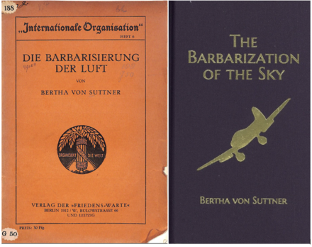 "The front covers of Suttner's 1912 essay ""Die Barbarisierung der Luft"" and its English Translation, published in 2016 by The Bertha von Suttner Project."