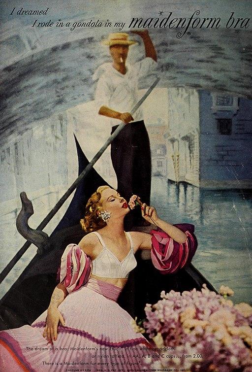 I dreamed I rode in a gondola in my maidenform bra, 1953