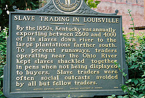 Louisville, Kentucky, in the American Civil War - Historical marker at the corner of Second and Main in downtown Louisville, describing the slave trade