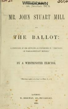Mr. John Stuart Mill and the ballot.djvu
