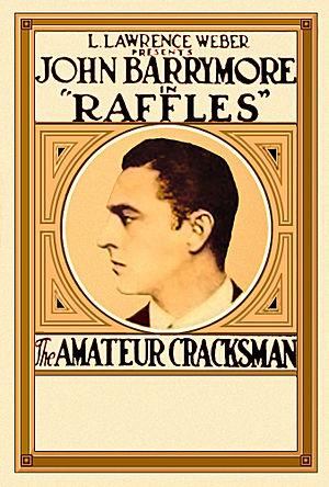E. W. Hornung - Poster for the 1917 film Raffles, the Amateur Cracksman, with John Barrymore