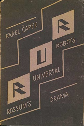 R.U.R. - Cover of the first edition of the play designed by Josef Čapek, Aventinum, Prague, 1920.