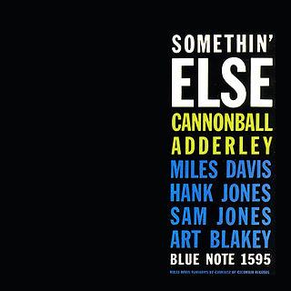 <i>Somethin Else</i> (Cannonball Adderley album) 1958 studio album by Cannonball Adderley