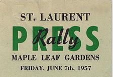 "A press pass, reading PRESS over ""St. Laurent Rally/Maple Leaf Gardens/Friday, June 7, 1957."