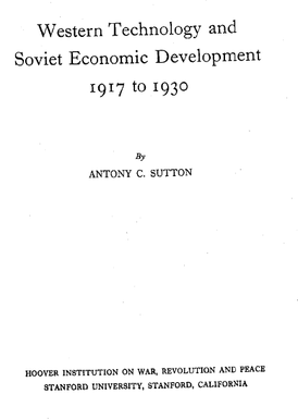 Sutton - Western technology and Soviet economic development, 1917 to 1930 (vol. 1, cover, 1968).png