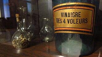 Four thieves vinegar - Vinaigre des quatre voleurs
