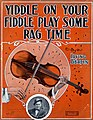 Yiddle On Your Fiddle Play Some Rag Time 1909.jpg